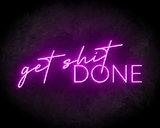Get Shit Done Neon Sign - Neonreclame borden_