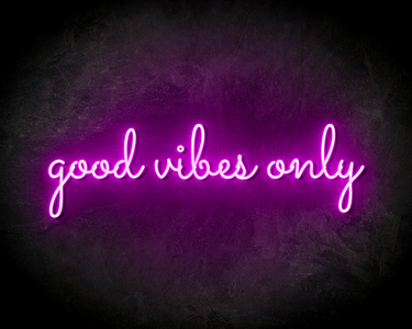 GOOD VIBES ONLY neon sign - LED neon reclame bord