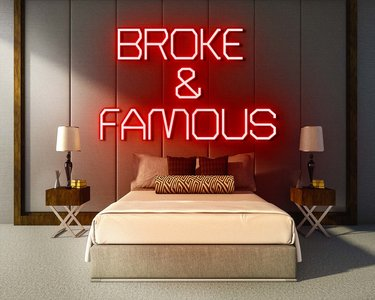 BROKE & FAMOUS neon sign - LED neon reclame bord