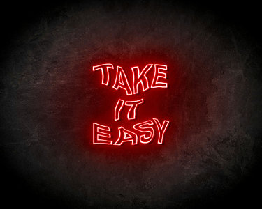 Take It Easy LED Neon Sign - Neon verlichting
