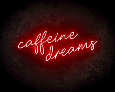 Cafeine Dreams neon sign - LED neon reclame bord