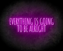 EVERYTHING-IS-GOING-TO-BE-ALRIGHT-neon-sign-LED-neon-reclame-bord